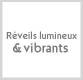 2.reveil_lumineux_et_vibrants